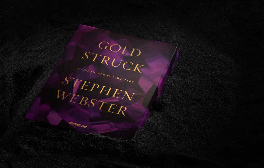 Receive a complementary copy of Stephen Webster's 'Goldstruck: A Life Shaped by Jewellery' book.